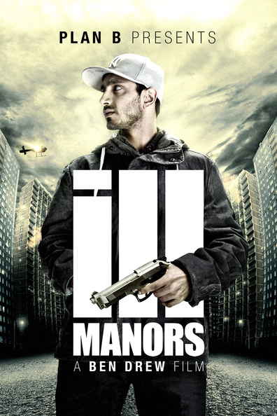 Ill Manors is the best movie in Ed Skrein filmography.