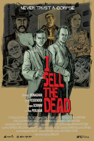 I Sell the Dead is the best movie in Dominic Monaghan filmography.