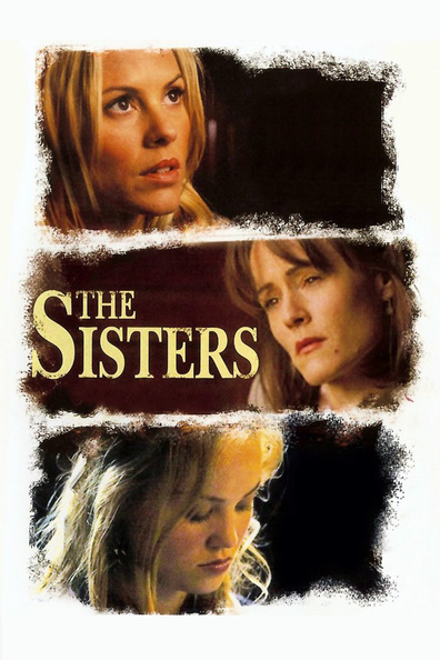 The Sisters is the best movie in Maria Bello filmography.