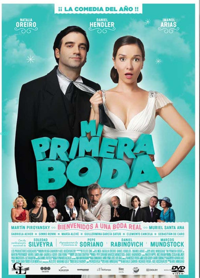 Mi primera boda is the best movie in Natalia Oreiro filmography.