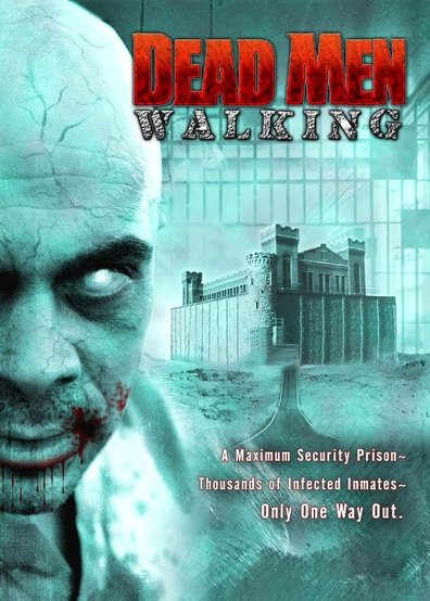 Dead Men Walking is the best movie in Bay Bruner filmography.