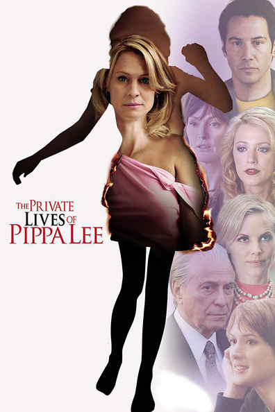 The Private Lives of Pippa Lee is the best movie in Robin Wright filmography.