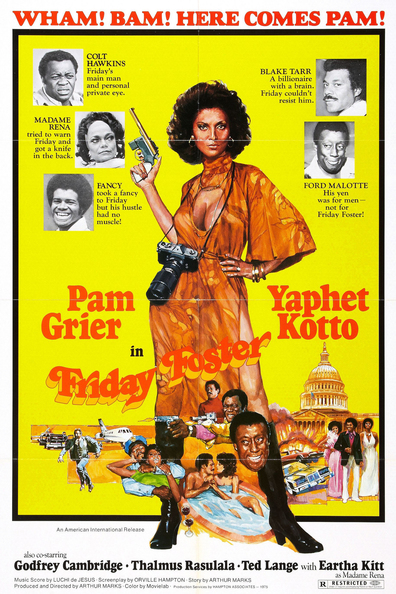 Friday Foster is the best movie in Eartha Kitt filmography.