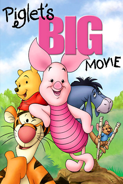 Piglet's Big Movie is the best movie in Andre Stojka filmography.
