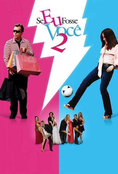 Se Eu Fosse Voce 2 is the best movie in Gloria Pires filmography.