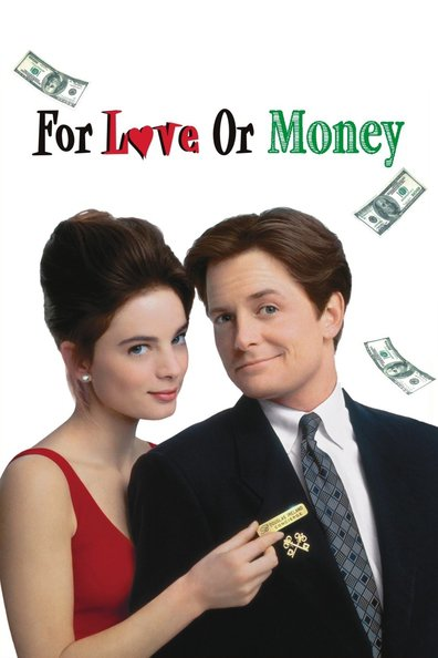 For Love or Money is the best movie in Michael J. Fox filmography.