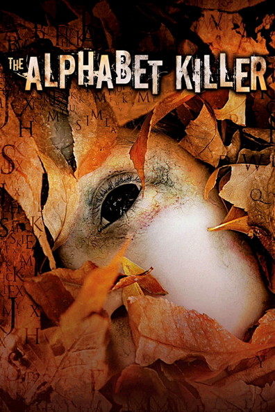 The Alphabet Killer is the best movie in Tom Malloy filmography.