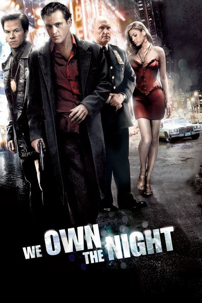 We Own the Night is the best movie in Eva Mendes filmography.