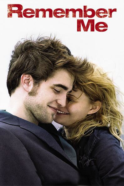 Remember Me is the best movie in Robert Pattinson filmography.