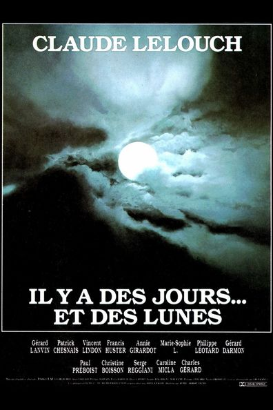 Il y a des jours... et des lunes is the best movie in Fransis Hyuster filmography.