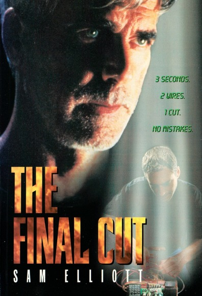 The Final Cut is the best movie in Sam Elliott filmography.