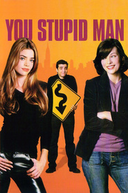 You Stupid Man movie in Milla Jovovich filmography.