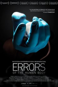 Errors of the Human Body movie in Tomas Lemarquis filmography.
