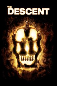 The Descent movie in MyAnna Buring filmography.