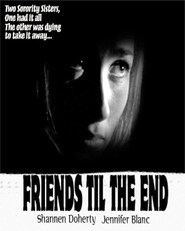 Friends 'Til the End is the best movie in Nicole Bilderback filmography.