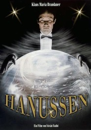 Hanussen is the best movie in Gyorgy Cserhalmi filmography.