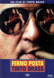 Fermo posta Tinto Brass is the best movie in Tinto Brass filmography.