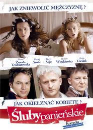 Sluby panienskie movie in Maciej Stuhr filmography.