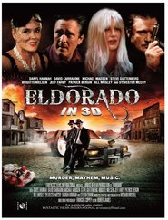 Eldorado movie in Michael Madsen filmography.