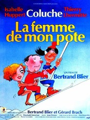 La femme de mon pote movie in Thierry Lhermitte filmography.