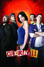 Clerks II movie in Kevin Smith filmography.
