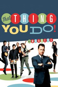 That Thing You Do! movie in Charlize Theron filmography.