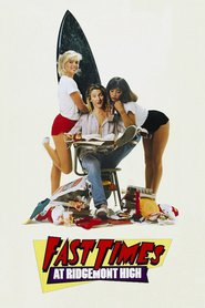 Fast Times at Ridgemont High movie in Forest Whitaker filmography.