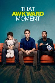 That Awkward Moment is the best movie in Miles Teller filmography.