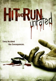 Hit and run is the best movie in  Kara Quick filmography.