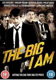The Big I Am is the best movie in Michael Madsen filmography.
