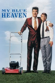 My Blue Heaven movie in Steve Martin filmography.