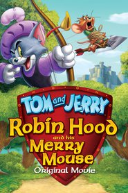 Tom and Jerry: Robin Hood and His Merry Mouse is the best movie in Jamie Bamber filmography.