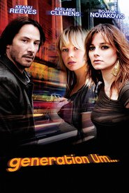 Generation Um... movie in Keanu Reeves filmography.