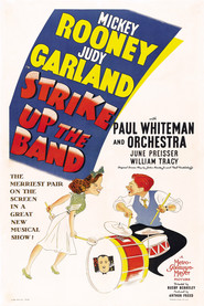 Strike Up the Band is the best movie in Judy Garland filmography.