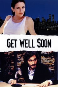Get Well Soon is the best movie in Tate Donovan filmography.