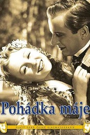 Pohadka maje movie in Svatopluk Benes filmography.