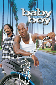 Baby Boy is the best movie in Tyrese Gibson filmography.