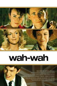 Wah-Wah movie in Gabriel Byrne filmography.