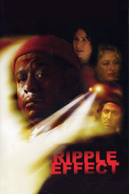 Ripple Effect movie in Forest Whitaker filmography.
