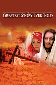 The Greatest Story Ever Told movie in Max von Sydow filmography.