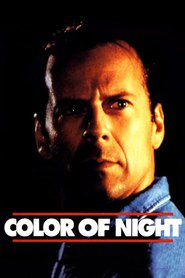 Color of Night movie in Bruce Willis filmography.