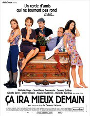 Ca ira mieux demain is the best movie in Jeanne Balibar filmography.