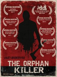 The Orphan Killer is the best movie in David Backus filmography.
