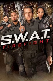 S.W.A.T.: Firefight movie in Robert Patrick filmography.