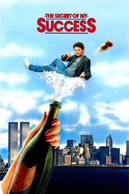 The Secret of My Success movie in Michael J. Fox filmography.