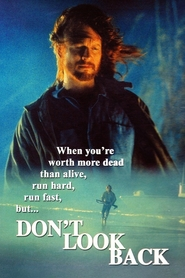 Don't Look Back movie in Billy Bob Thornton filmography.