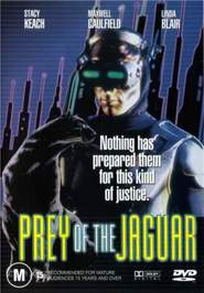 Prey of the Jaguar is the best movie in Steysi Kich filmography.