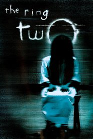 The Ring Two movie in Naomi Watts filmography.