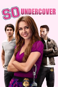 So Undercover is the best movie in Miley Cyrus filmography.