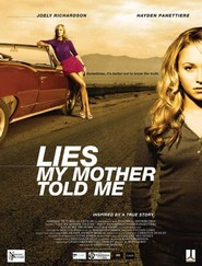 Lies My Mother Told Me movie in Hayden Panettiere filmography.